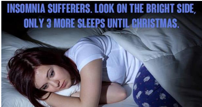Insomnia suffers-only three more sleeps until Christmas